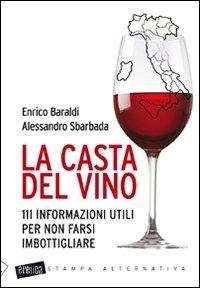 La casta del vino