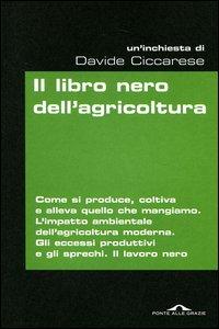 Il libro nero dell'agricoltura