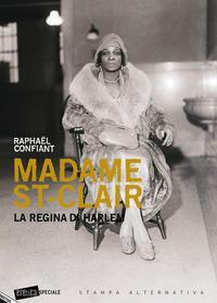 Madame St-Clair la regina di Harlem