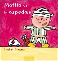 Mattia va in ospedale