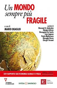 Un mondo sempre più fragile