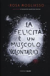 ˆLa ‰felicità è un muscolo volontario
