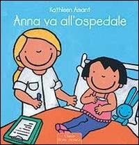 Anna va all'ospedale