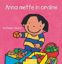 Anna mette in ordine