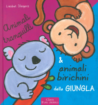Animali tranquilli & animali birichini della giungla