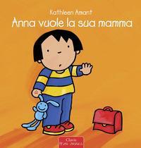 Anna vuole la sua mamma