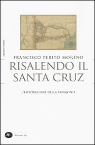 Risalendo il Santa Cruz