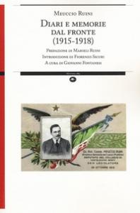 Diari e memorie dal fronte (1915-1918)