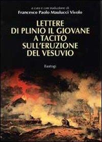 Lettere di Plinio il Giovane a Tacito sull'eruzione del Vesuvio