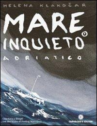 Mare inquieto Adriatico