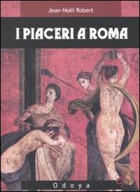 I ‰ piaceri a Roma