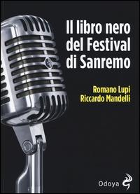 Il libro nero del Festival di Sanremo
