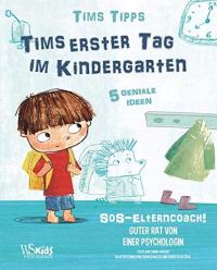 Tims erster Tag im Kindergarten