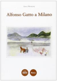Alfonso Gatto a Milano
