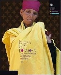 Nigra sum sed formosa: sacro e bellezza dell'Etiopia cristiana