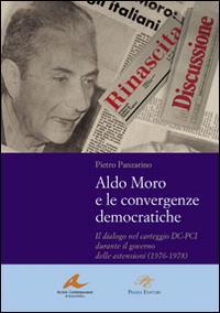 Aldo Moro e le convergenze democratiche
