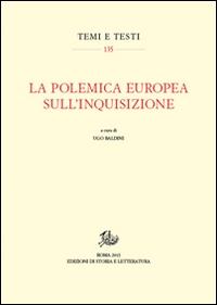 La polemica europea sull' Inquisizione