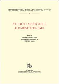 Studi su Aristotele e l'aristotelismo