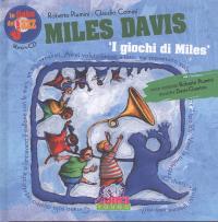 Miles Davis: i giochi di Miles
