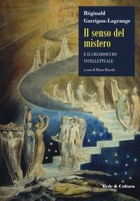 Il senso del mistero e il chiaroscuro intellettuale
