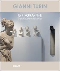 Gianni Turin: E-pi-gra-fi-e
