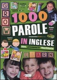1000 parole in inglese, con pronuncia facilitata