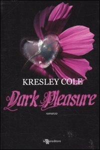 Dark pleasure