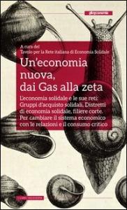 Un'economia nuova, dai Gas alla zeta