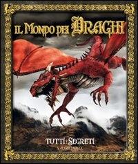 Il mondo dei draghi