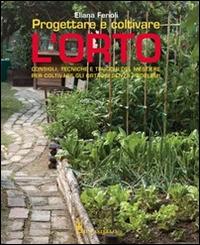 Progettare e coltivare l'orto