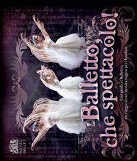 Balletto, che spettacolo!