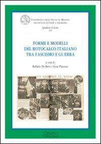 Forme e modelli del rotocalco italiano tra fascismo e guerra
