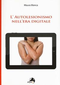 L' autolesionismo nell'era digitale
