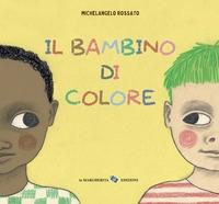 Il bambino di colore
