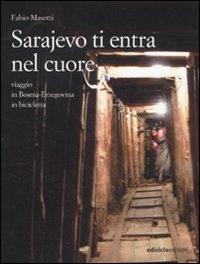 Sarajevo ti entra nel cuore