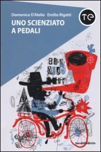 Uno scienziato a pedali