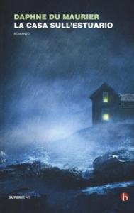 La casa sull'estuario
