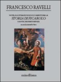 Note, illustrazioni e documenti per la storia di Ficarolo e antiche pertinenze