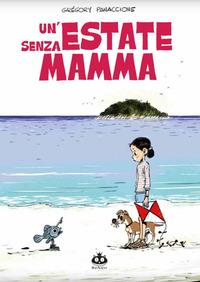 Un'estate senza mamma