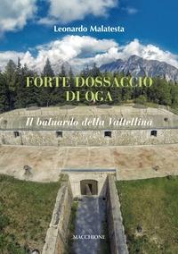 Forte Dossaccio di Oga
