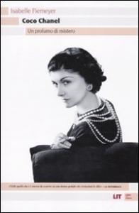 Coco Chanel: un profumo di mistero