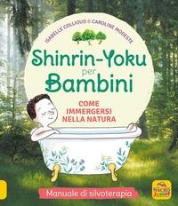 Shinrin-Yoku per bambini