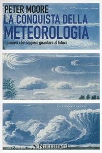 La conquista della meteorologia