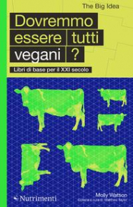 Dovremmo essere tutti vegani?