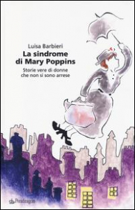 La sindrome di Mary Poppins