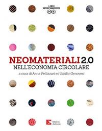 Neomateriali 2.0 nell'economia circolare
