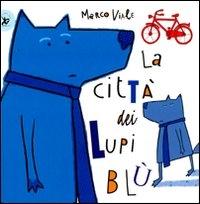 La citta' dei lupi blu