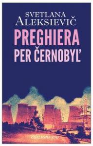 Preghiera per Černobyl'