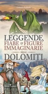 Leggende, fiabe & figure immaginarie delle Dolomiti