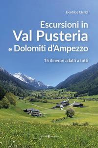 Escursioni in val Pusteria e Dolomiti d'Ampezzo
